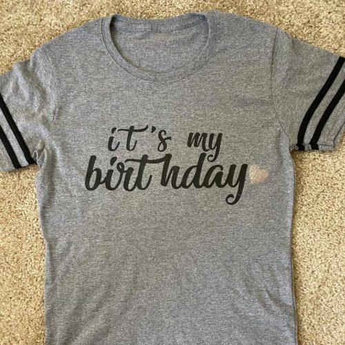 Its My Birthday Tee